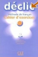 DECLIC 3 CAHIER D´EXERCICES + CD