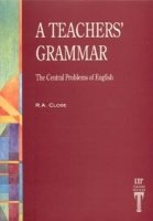 TEACHER´S GRAMMAR: CENTRAL PROBLEMS OF ENGLISH