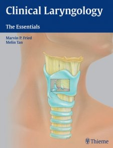 Clinical Laryngology: The Essentials