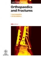 Lecture Notes - Orthopaedics and Fractures