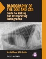 Radiography of the Dog and Cat : Guide to Making and Interpreting Radiographs
