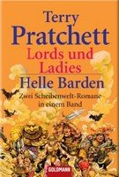 Lords und Ladies #14 / Helle Barden #15 [Discworld Novel #14 Lords and Ladies / #15 Men at Arms]