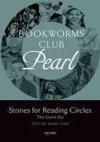 OXFORD BOOKWORMS CLUB PEARL: Stories for Reading Circles (Stages 2 - 3)