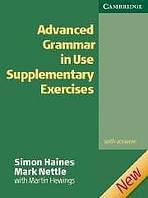Advanced Grammar in Use Supplementary Exercises with key 2nd Edition