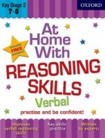 AT HOME WITH REASONING SKILLS: VERBAL (Age 7-9)