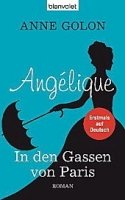 ANGELIQUE, IN DEN GASSEN VON PARIS