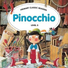 PRIMARY CLASSIC READERS Level 3: PINOCCHIO Book + Audio CD Pack