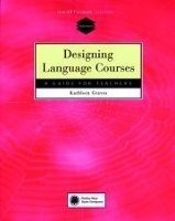 DESIGNING LANGUAGE COURSES: GUIDE FOR TEACHERS