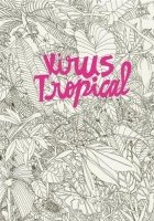 BD, Virus tropical