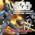 STAR WARS: CLONE WARS NEW BATTLE FRONTS THE VISUAL GUIDE