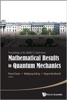 Mathematical Results in Quantum Mechanics Proceedings of the Qmath12 Conference (with DVD-ROM)