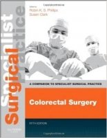 Colorectal Surgery: Companion to Specialist Surgical Practice 5th Ed.