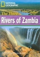 FOOTPRINT READERS LIBRARY Level 1600 - THREE RIVERS OF ZAMBIA + MultiDVD Pack