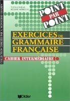 POINT PAR POINT - NIVEAU INTERMEDIAIRE CAHIER D´EXERCICES
