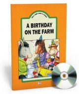 TELL AND SING A STORY: A BIRTHDAY ON THE FARM with AUDIO CD