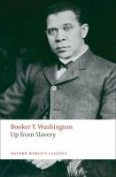 UP FROM SLAVERY (Oxford World´s Classics New Edition)