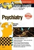 Crash Course Psychiatry Updated Print + E-Book Edition, 4th ed.