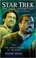 Cold Equations 1: The Persistence of Memory (Star Trek: The Next Generation)