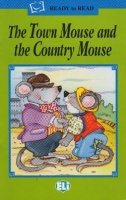 READY TO READ GREEN LINE: THE TOWN MOUSE AND THE COUNTRY MOUSE + AUDIO CD