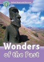 OXFORD READ AND DISCOVER Level 4: WONDERS OF THE PAST + AUDIO CD PACK
