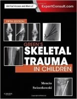Green's Skeletal Trauma in Children 5th Ed.