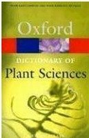 OXFORD DICTIONARY OF PLANT SCIENCES 2nd Edition Revised (Oxford Paperback Reference)