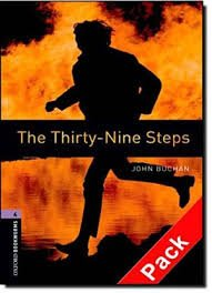 OXFORD BOOKWORMS LIBRARY New Edition 4 THE THIRTY-NINE STEPS AUDIO CD PACK