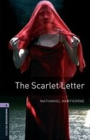 OXFORD BOOKWORMS LIBRARY New Edition 4 THE SCARLET LETTER AUDIO CD PACK