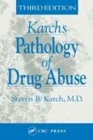 Karch´s Pathology of Drug ABuse
