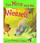 The Mice and the Weasels (Aesop's Fables)