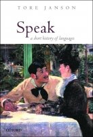 Speak: a Short History of Languages