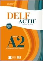 DELF Actif A2 Scolaire et Junior Book + 2 Audio CDs