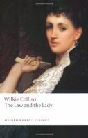 THE LAW AND THE LADY (Oxford World´s Classics New Edition)