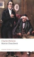 MARTIN CHUZZLEWIT (Oxford World´s Classics New Edition)