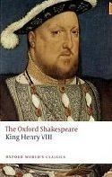 KING HENRY VIII. (Oxford World´s Classics New Edition)