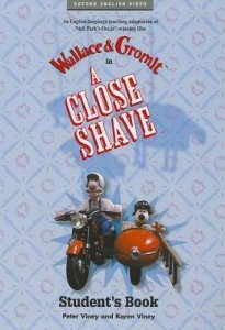 WALLACE AND GROMIT: A CLOSE SHAVE VIDEO STUDENT´S BOOK