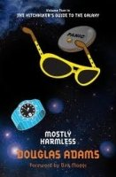 MOSTLY HARMLESS (HITCHHUIKERS GUIDE 5)