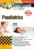 Crash Course Paediatrics Updated Print + eBook edition, 4th ed.