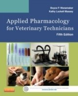 Applied Pharmacology for Veterinary Technicians, 5th rev ed.