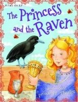 The Princess and the Raven and Other Princess Stories