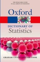 OXFORD DICTIONARY OF STATISTICS 3rd Edition (Oxford Paperback Reference)