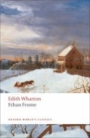 ETHAN FROME (Oxford World´s Classics New Edition)