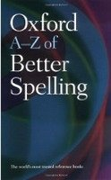 OXFORD A-Z OF BETTER SPELLING 2nd Edition