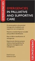 Emergencies in Palliative and Supportive Care