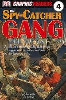 DK GRAPHIC READER 4: THE SPY-CATCHER GANG