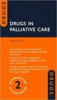Drugs in Palliative Care, 2nd Ed.