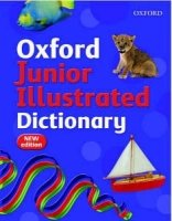 OXFORD JUNIOR ILLUSTRATED DICTIONARY 2007 Edition