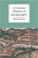 Concise History of Hungary