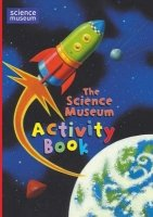 THE SCIENCE MUSEUM ACTIVITY BOOK