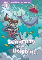 Oxford Read and Imagine Level 4: Swimming with the Dolphins with Audio CD Pack